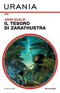 "John Scalzi , ""Il tesoro di Zarathustra"", Urania 1695, ottobre 2021"